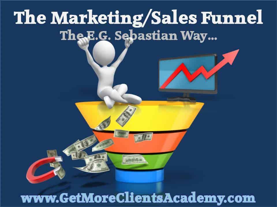 The Sales Funnel - E.G. Sebastian